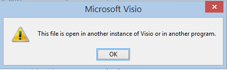 Visio Error This file is open in another instance of Visio